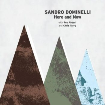 Sandro Dominelli - Here and Now (2018)