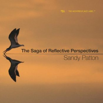 Sandy Patton - The Saga Of Reflective Perspectives (2018)