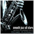 Smooth Jazz All Stars Perform The Greatest Hits of Michael McDonald (2018)