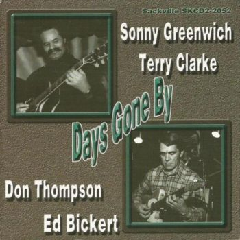 Sonny Greenwich, Ed Bickert, Don Thompson, Terry Clarke - Days Gone By (1979)
