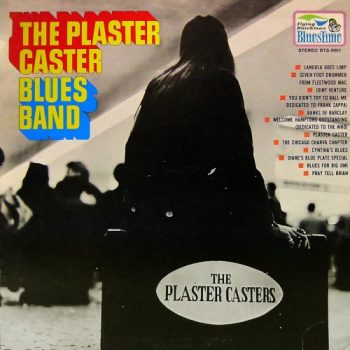 The Plaster Caster Blues Band (1969/2018)