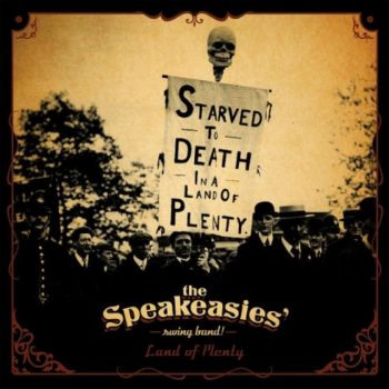 The Speakeasies' Swing Band! - Land of Plenty (2015)