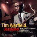 Tim Warfield - Jazzland (2018)
