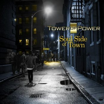 Tower Of Power - Soul Side Of Town (2018)