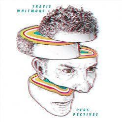 Travis Whitmore - Perspectives (2018)