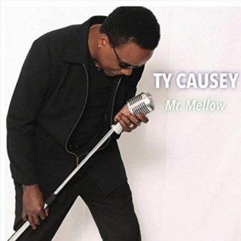 Ty Causey - Mr. Mellow (2018)