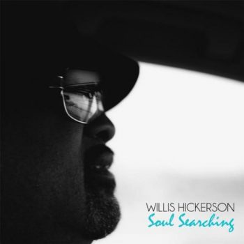 Willis Hickerson - Soul Searching (2013)