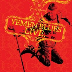 Yemen Blues - Live in Tel Aviv (2018)