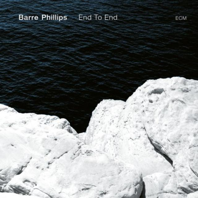 Barre Phillips - End To End (2018)