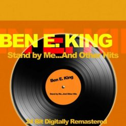 Ben E. King - Stand By Me... And Other Hits (2018)