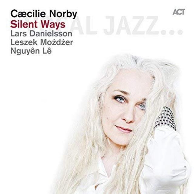 Caecilie Norby - Silent Ways (2013)