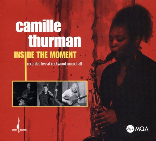 Camille Thurman - Inside the Moment (2017)