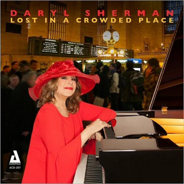 Daryl Sherman - Lost In A Crowded Place (2018)