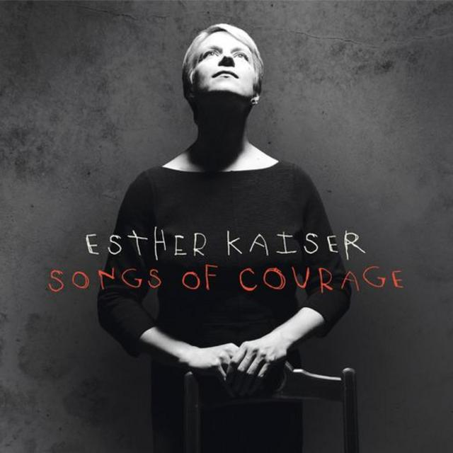 Esther Kaiser - Songs Of Courage (2018)