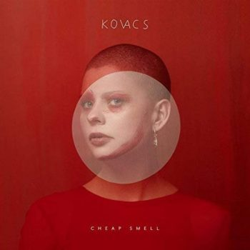 Kovacs - Cheap Smell (2018)