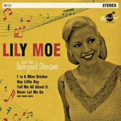 Lily Moe - Lily Moe and the Barnyard Stompers (2013)