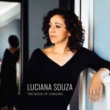 Luciana Souza - The Book of Longing (2018)