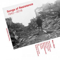 Marc Ribot - Songs Of Resistance 1942-2018 (2018)