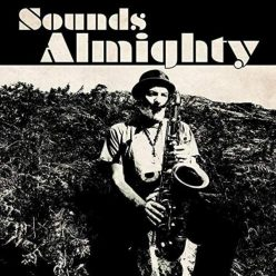 Nat Birchall - Sounds Almighty (2018)