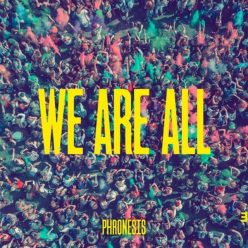 Phronesis - We Are All (2018)