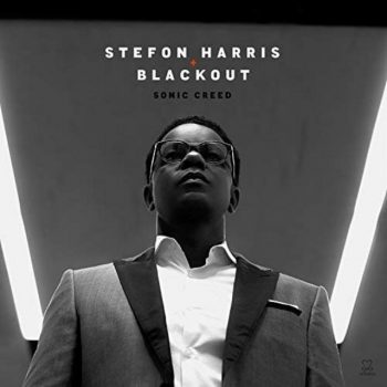 Stefon Harris & Blackout - Sonic Creed (2018)