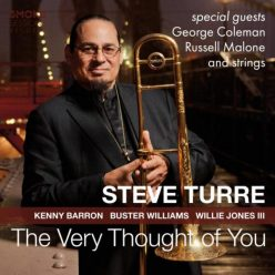 Steve Turre - The Very Thought Of You (2018)