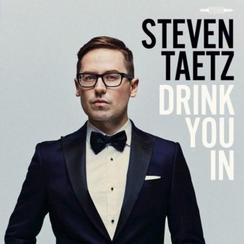 Steven Taetz - Drink You In (2018)
