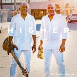 The Braxton Brothers - Higher (2018)