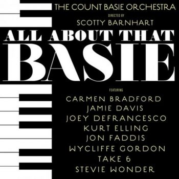 The Count Basie Orchestra & Scotty Barnhart - All About That Basie (2018)