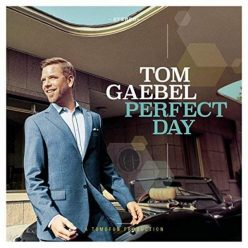 Tom Gaebel - Perfect Day (2018)