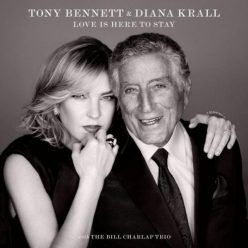 Tony Bennett & Diana Krall - Love Is Here To Stay (2018)