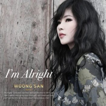 Woong San - I'm Alright (2018)