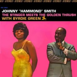 "Johnny ""Hammond"" Smith with Byrdie Green - The Stinger Meets The Golden Thrush (1966)"
