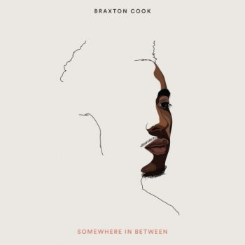 Braxton Cook - Somewhere in Between (2017)