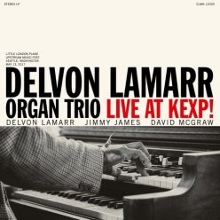 Delvon Lamarr Organ Trio - Live at KEXP! (2018)