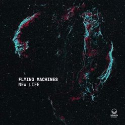 Flying Machines - New Life (2018)