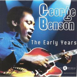 George Benson - The Early Years (2018)