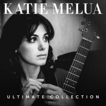 Katie Melua - Ultimate Collection (2018)