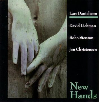 Lars Danielsson - New Hands (1987)