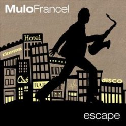 Mulo Francel - Escape (2012)