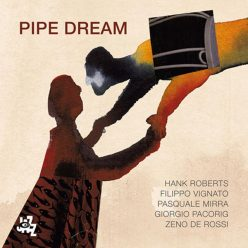 Pipe Dream - Pipe Dream (2018)