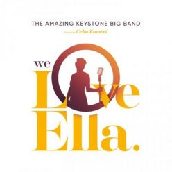 The Amazing Keystone Big Band - We Love Ella (2018)