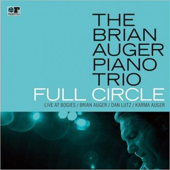 The Brian Auger Piano Trio - Full Circle: Live At Bogie's (2018)