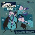 The Larry Goldings Trio - The Zombie Room (2018)