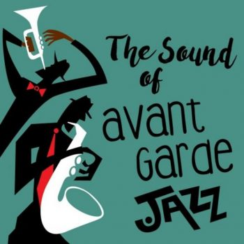 VA - The Sound Of Avant Garde Jazz (2018)
