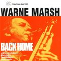 Warne Marsh Quartet & Quintet - Back Home (1986)