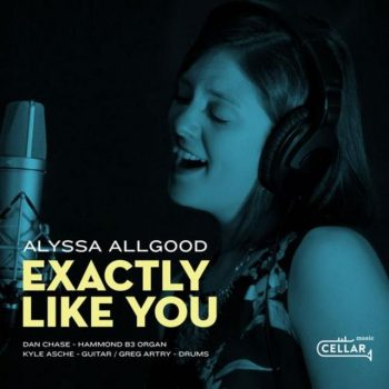 Alyssa Allgood - Exactly Like You (2018)