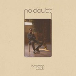 Braxton Cook - No Doubt (2018)