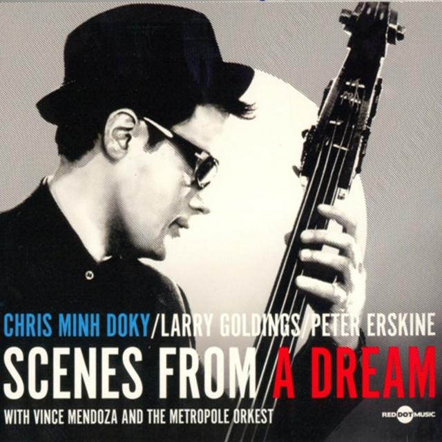 Chris Minh Doky - Scenes From A Dream (2010)