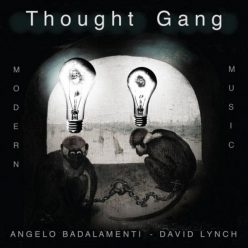 David Lynch & Angelo Badalamenti - Thought Gang (2018)